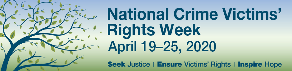 National Crime Victim's Rights Week